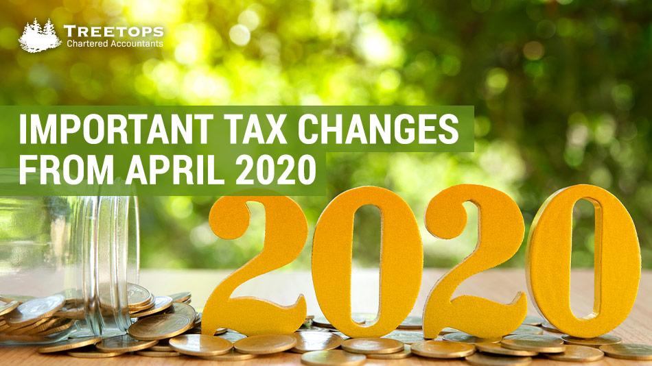 april 2020 tax changes