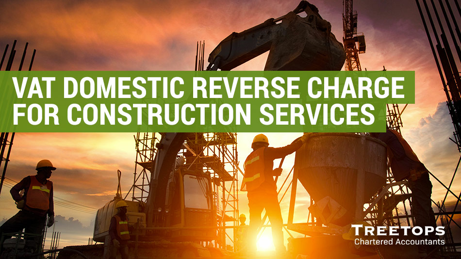 VAT Domestic Reverse Charge for construction services